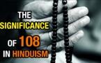 LA SIGNIFICATION DE 108 DANS L'HINDOUISME