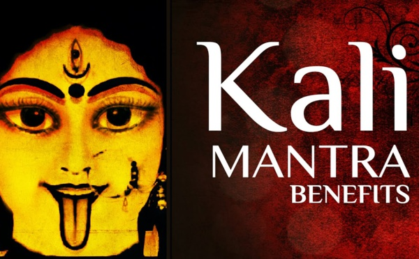AVANTAGES DE CHANTER KALI BEEJ MANTRA